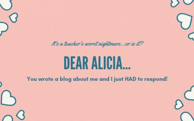 Dear Alicia